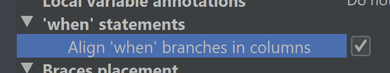 The menu item to align 'when' branches in columns.